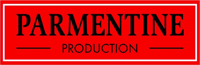 PARMENTINE PRODUCTION